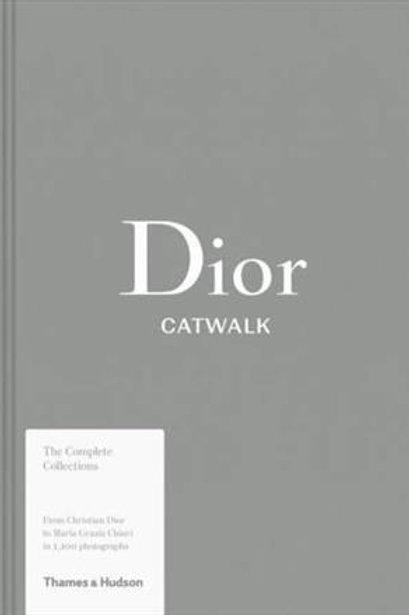 Dior - Catwalk - Fury/ Sabatini 1 Ed 2017