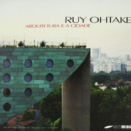 Ruy Ohtake Arquitetura E A Cidade  Farias 1 Ed 2009