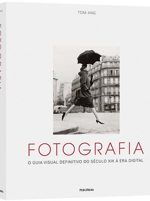 Fotografia O Guia Visual Definitivo Do Século XIX A Era Digital  Ang 1