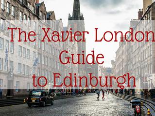 The Xavier London Guide to Edinburgh