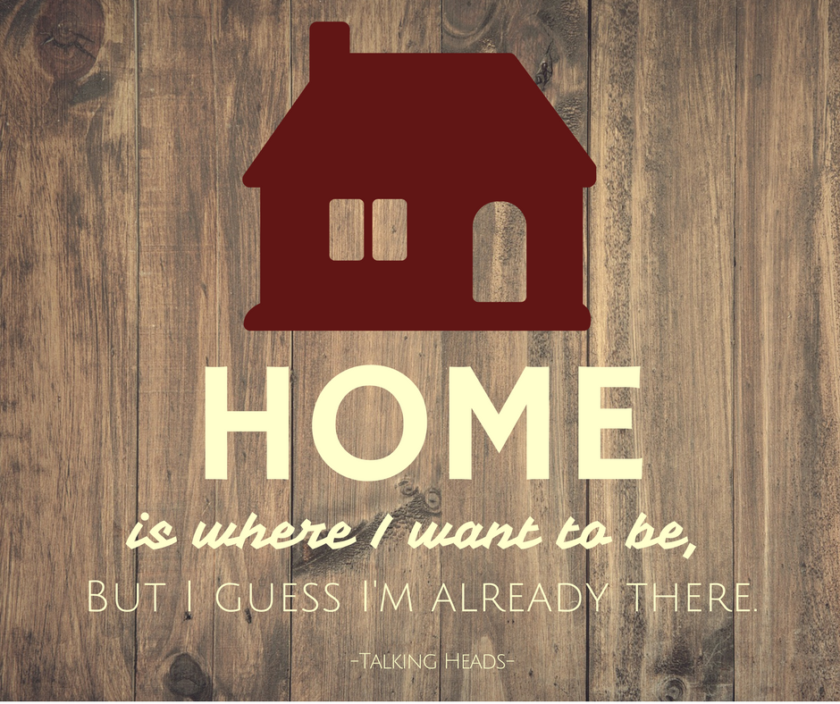Home is where I want to be, but I guess I'm already there.
