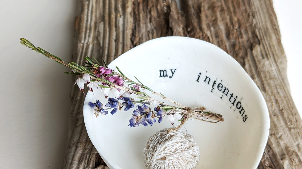 'my intentions' - Porcelain Handmade Gratitude Bowl
