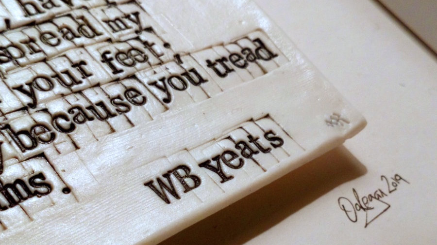 WB Yeats - Cloths of Heaven - Final Stanza - Words in Porcelain
