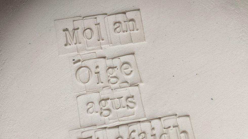 'mol an óige' - Porcelain Handmade Gratitude Flat Bowl