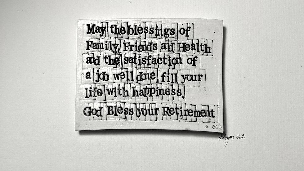 Retirement Blessing - Words in Porcelain