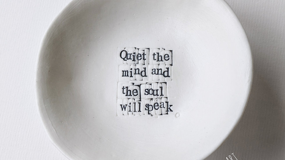 'Quiet the mind and the soul will speak' - Porcelain Gratitude Bowl