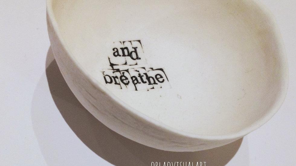 'breathe' - Porcelain Handmade Gratitude Bowl