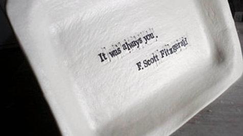 Poetic Platter - Words in Porcelain - F. Scott Fitzgerald