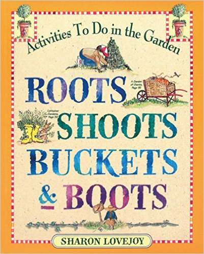 Roots Shoots Buckets and Boots: A Book Review