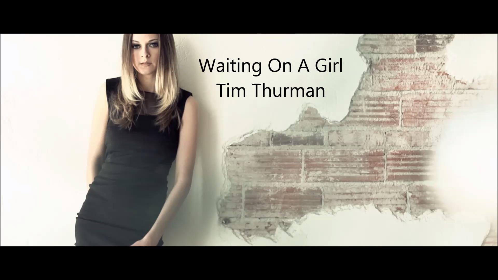 Waiting On A Girl - Tim Thurman