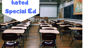 Why I hated being in special education!