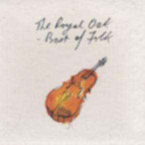 The Royal Oak: Best of Folk