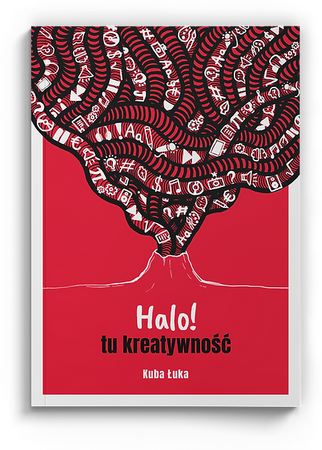 """Kuba Łuka """"Halo! tu kreatywność"""" okładka książki"""