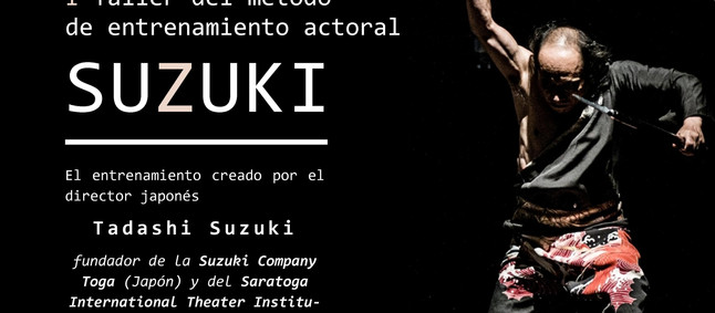 I Taller de entrenamiento actoral con el método SUZUKI
