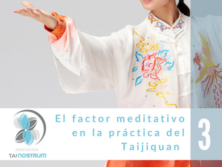 EL FACTOR MEDITATIVO EN LA PRÁCTICA DEL TAIJIQUAN 3