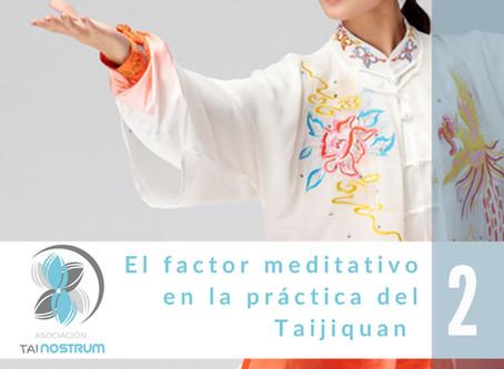 EL FACTOR MEDITATIVO EN LA PRÁCTICA DEL TAIJIQUAN 2