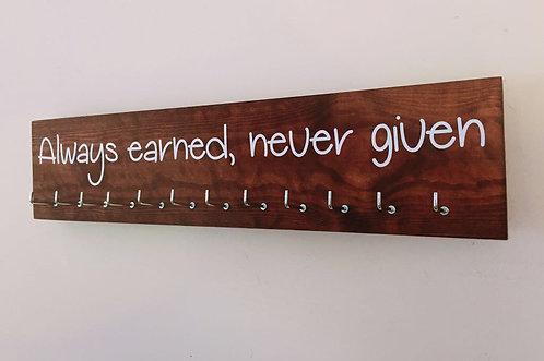 Always earned never given. Rosewood Medium Hanger 12 Hooks