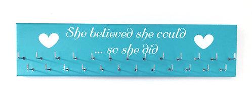 She believed she could... so she did - Blue. Medium hanger 25 hooks