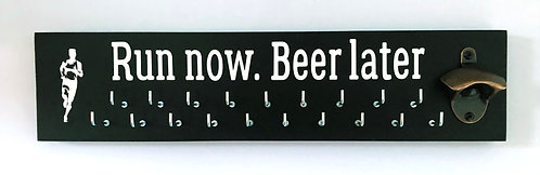 Run now. Beer later with bottle opener - 25 hook medal hanger