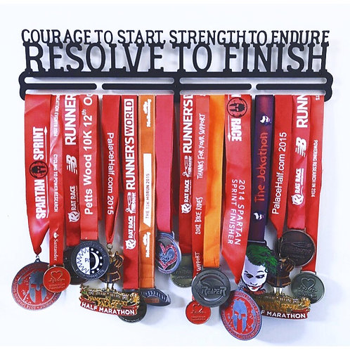 courage to start, strength to endure RESOLVE TO FINISH