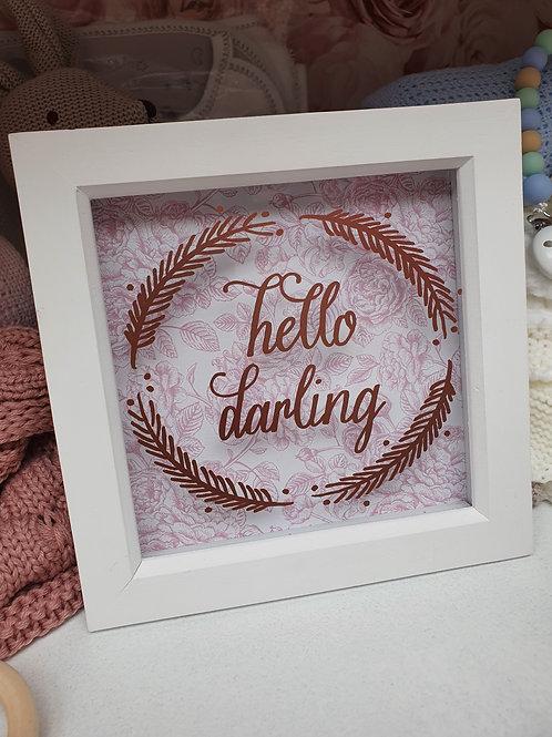 'Hello darling' frame