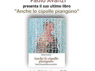 """Paolo Avanzi presenta il suo  libro """"Anche le cipolle piangono""""alla Vecchia Biblioteca di Bresso."""
