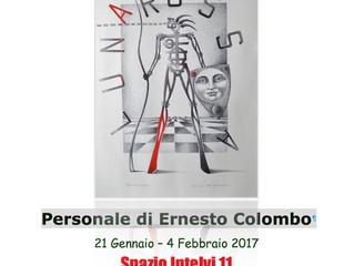Personale di Ernesto Colombo a Spazio Intelvi 11 di Dizzasco Como