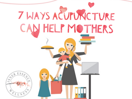 7 Ways Acupuncture Can Help Mothers