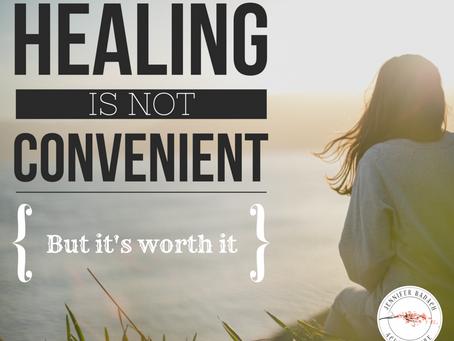 Healing Is Not Convenient
