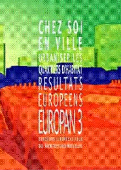 1992 / Europan 3 / Chez soi en ville : urbaniser des quartiers d'habitat