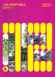 2012 / Europan 12 / La ville adaptable I : Insérer les rythmes urbains