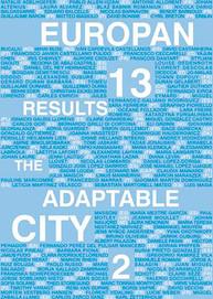 2015 / Europan 13 / La ville adaptable II : Auto-Organisation-Partage-Processus