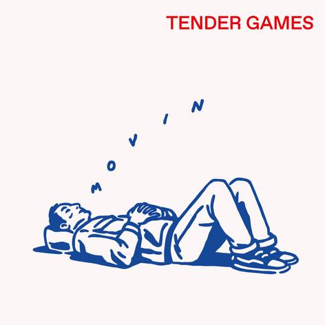 TenderGames - Movin