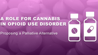 A Role For Cannabis in Opioid Use Disorder
