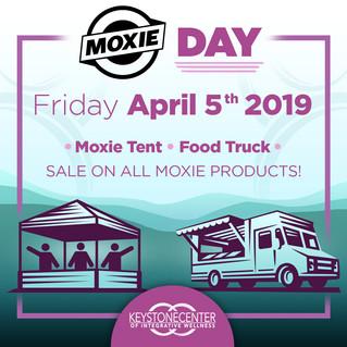 Moxie Day 4/5/19