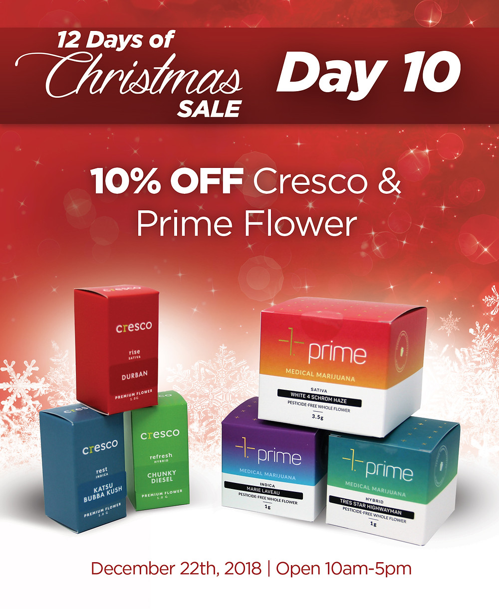All Cresco and Prime flower is 10% OFF!