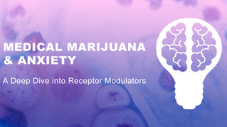 Medical Marijuana & Anxiety: A Deep Dive into Receptor Modulators