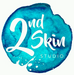 2nd Skin Studio is ROCKIN'!