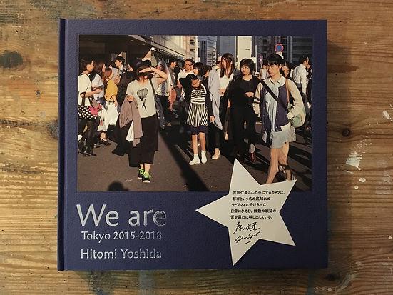 吉田仁美 写真集 We are: Tokyo 2015-2018