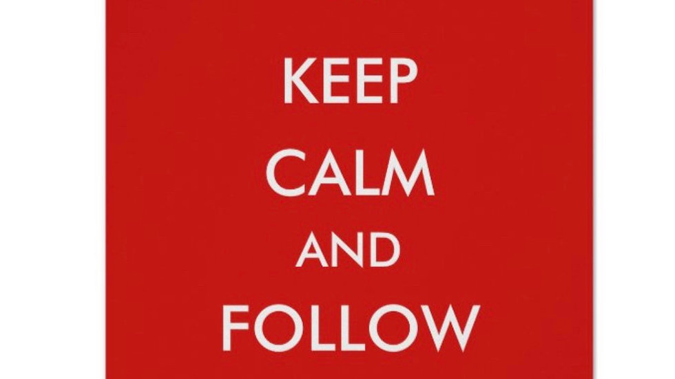 """Personalised Signed """"Keep Calm & Follow Loubobang"""" Poster"""