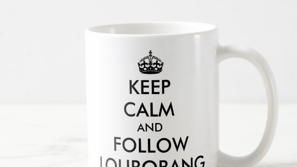 "Official Loubobang ""Keep Calm & Follow Loubobang"" - White"