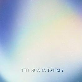 The Sun In Fátima artwork 2.jpg