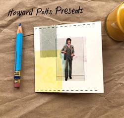 Howard Potts Presents Zine cover
