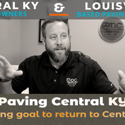 Paving Central Kentucky is not only a Goal, It's a Dream