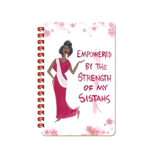 EMPOWERED BY THE STRENGTH OF MY SISTAHS CIDNE WALLACE, STATIONERY, JOURNALS