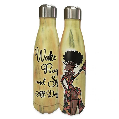 WAKE PRAY AND SIP ALL DAY STAINLESS STEEL BOTTLE