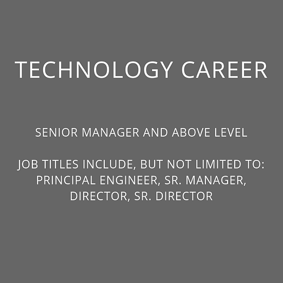 TECH - Sr. Manager and Above