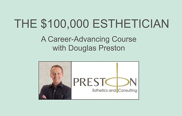 The $100,000 Esthetician 5-part Business Course