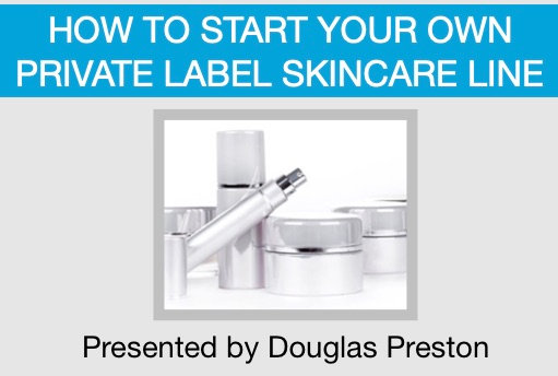 How to Start Your Own Private Label Skincare Line