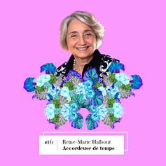 Lire entretien avec Reine-Marie Halbout, Accordeuse de temps